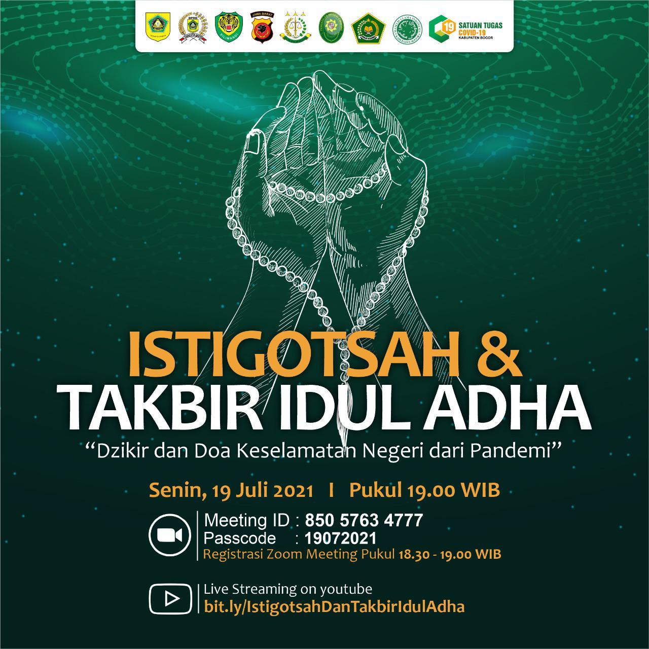 Sambut Hari Raya Idul Adha 1442 H, Bupati Bogor bersama Forkopimda Lakukan Istighasah  dan Takbir Secara Virtual