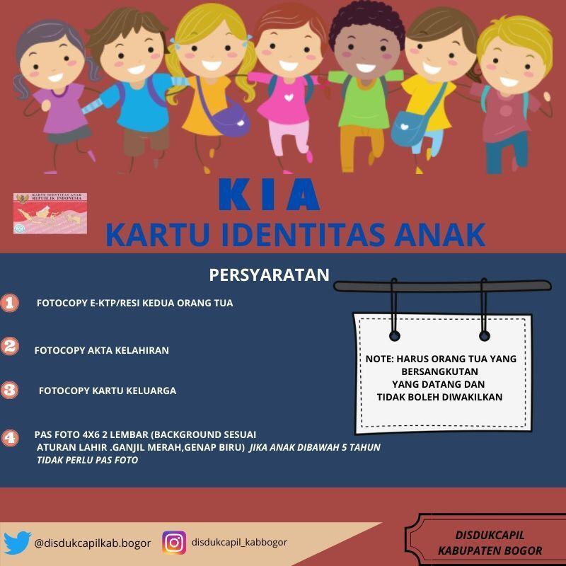 Persyaratan Pembuatan Kartu Identitas Anak (KIA)